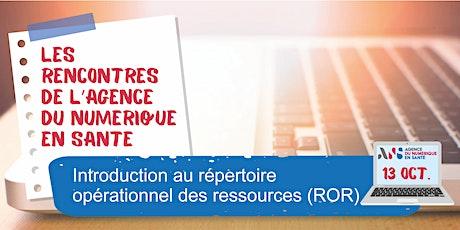 Introduction au répertoire opérationnel des ressources (ROR) billets
