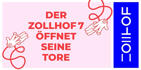 ZOLLHOF Grand Opening Tickets