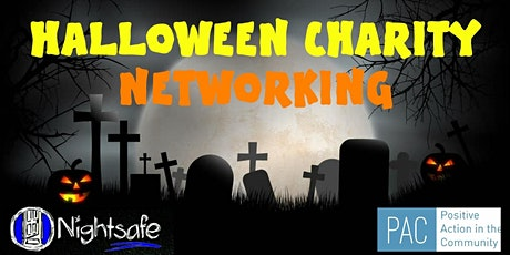 Halloween Networking - Raising Money for PAC and Nightsafe tickets