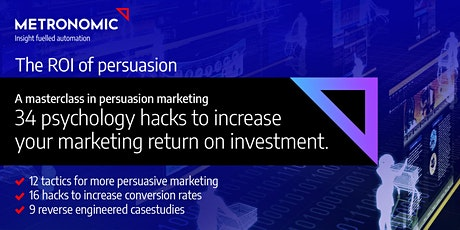 The ROI of persuasion-34 psychology hacks to accelerate marketing results tickets