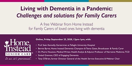 Living with Dementia in a Pandemic - Family Carer Challenges and Solutions tickets