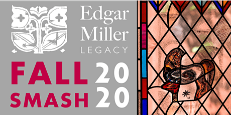 Edgar Miller Legacy | Fall Smash 2020 tickets
