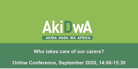 Akidwa's Who Cares for the Carers Conference  tickets