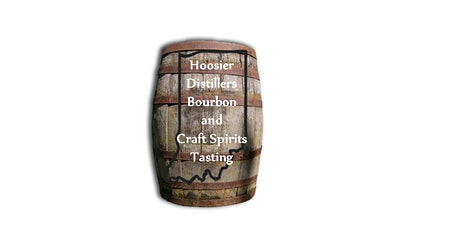 4th  Annual Hoosier Distillers Bourbon & Craft Spirits Tasting tickets