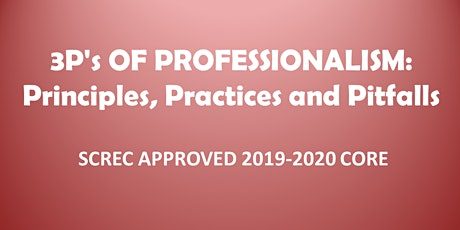 3Ps of Professionalism Webinar (4 CE CORE) Mon. Sept. 21, 2020 (1-5) tickets