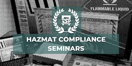 Pacific Time Zone  HazMat Compliance Seminars tickets
