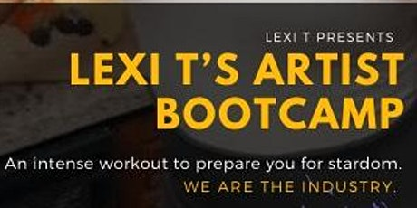 Lexi T's (Artist Boot Camp) tickets