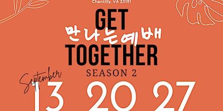 GCCK Get Together Season II 만나는 예배 시즌 II tickets