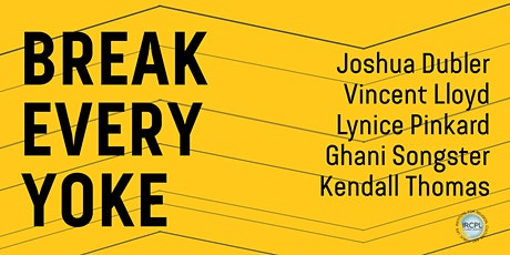 Break Every Yoke: Religion, Justice, and the Abolition of Prisons tickets