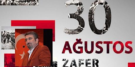 30 Ağustos Zafer Bayramı Anlam ve Önemi tickets