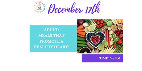Adult Healthy Living Class - Meals that Promote a Healthy Heart tickets