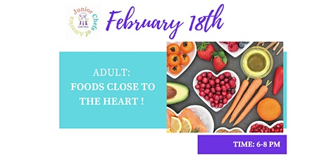 Adult Healthy Living Class - Foods Close to the Heart tickets