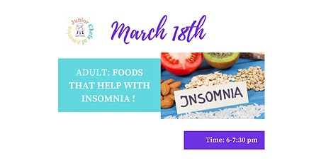 Adult Healthy Living Class - Foods that help with Insomnia tickets