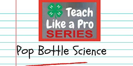 Pop Bottle Science tickets