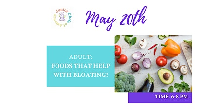 Adult Healthy Living Class - Foods that help with bloating tickets