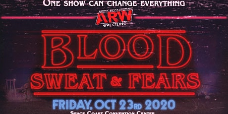 Atomic Revolutionary Wrestling - Blood, Sweat & Fears! tickets