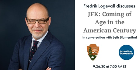 Fredrik Logevall discusses JFK: Coming of Age in the American Century tickets