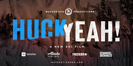 Matchstick Productions presents Huck Yeah! tickets