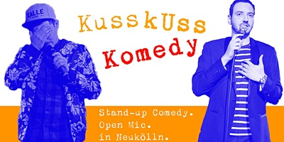 Stand-up Comedy: KussKuss Komedy Open Mic am 23. S