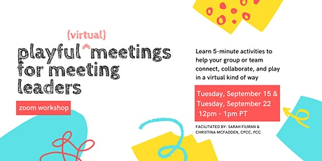 Playful Meetings for Meeting Leaders (Week 2) tickets