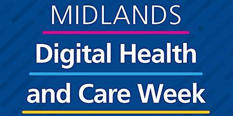 Midlands Digital Health and Care Week – 12-16 October tickets