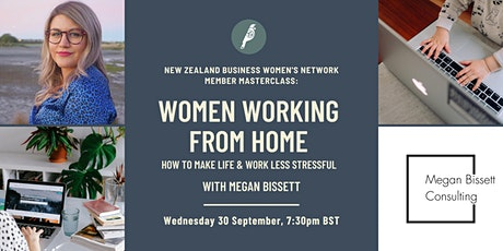 Member Masterclass: Working from home -  make life & work less stressful tickets