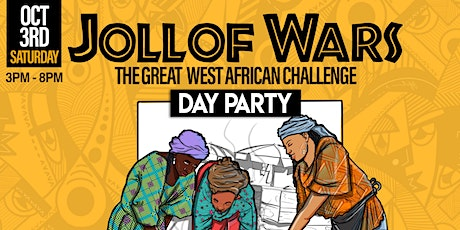 2nd Annual Jollof Wars & Day Party tickets