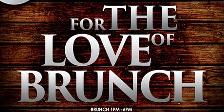 For the love of brunch tickets