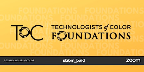 Techs of Color: Foundations (Fall 2020) tickets