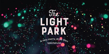 The Light Park - Spring, TX tickets