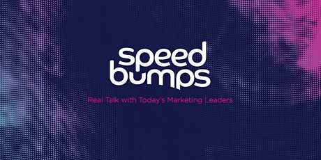 SpeedBumps Live! Featuring Katie Kirschner, VP of Brand & Content at NCR tickets