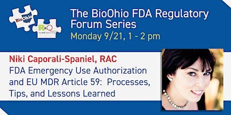 BioOhio Regulatory Series: FDA Emergency Use Authorization & EU MDR Art.59 tickets