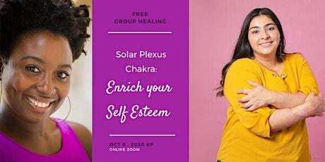 Free Group Energy Healing: Solar Plexus Chakra - Enrich Your Self Esteem tickets