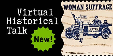 """Virtual Talk: """"When Women Won the Right to Vote"""" with Lisa Tetrault tickets"""