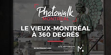 Photowalk Montréal | Le Vieux-Montréal à 360 degrés billets