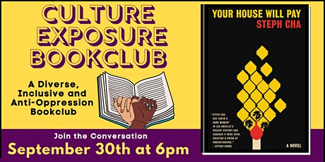 Barbara's Bookstore Presents Culture Exposure Bookclub: Your House Will Pay tickets