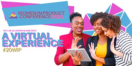 Women In Product Conference 2020 - LIVE Online! tickets