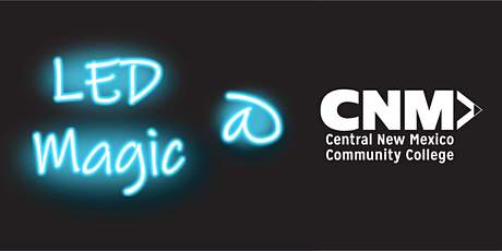 LED Magic Virtual Workshop at CNM tickets