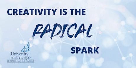 Creativity is the Radical Spark tickets