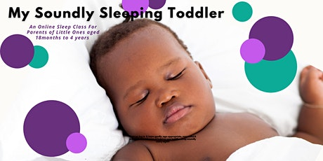 My Soundly Sleeping Toddler Workshop (Online) tickets