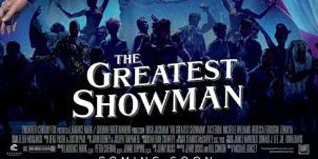 THE GREATEST SHOWMAN - DRIVE IN MOVIE - SATURDAY 2 tickets