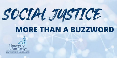 Social Justice, More than a Buzzword tickets