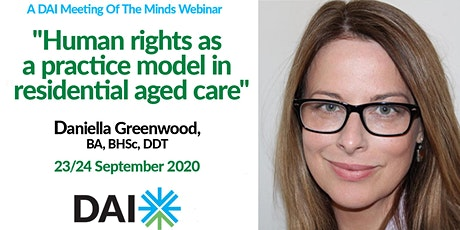 DAI Webinar: Human Rights as a Practice Model in Residential Aged Care tickets