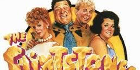 FAMILY MOVIE NIGHT - THE FLINTSTONES MOVIE tickets