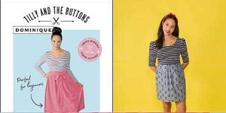 """Beginners Dressmaking Workshop with Tilly and the Buttons """"Dominique"""" skirt tickets"""