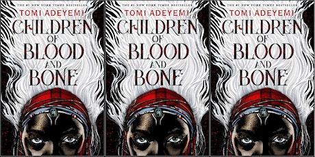 Black + Brown Book Club for Teens: Children of Blood & Bone by Tomi Adeyemi tickets