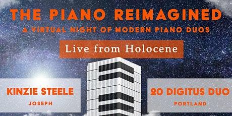 The Piano Reimagined: A Virtual Night of Modern Piano Duos tickets