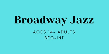 Virtual Broadway Jazz Ages 14-Adults tickets