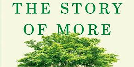 "Climate Book Club: ""The Story of More"" by Hope Jahren tickets"