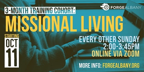 3-Month Cohort: MISSIONAL LIVING tickets